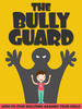 Thumbnail The Bully Guard